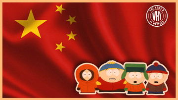 Ep 388 | 'South Park' BANNED. NBA BANNED. Will China Ban This Video Too? | The News & Why It Matters