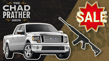 Ep 137 | Buy a Truck, Get an AR-15! | The Chad Prather Show