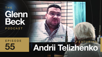 Ep 55 | Whistleblowing AGAINST the DNC | Andrii Telizhenko | The Glenn Beck Podcast