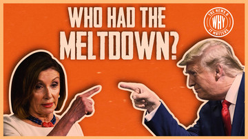 Ep 395 | Trump or Pelosi: Who REALLY Had the Meltdown? | The News & Why It Matters
