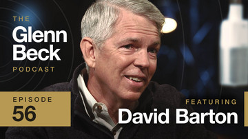 Ep 56 | History in Clay Pots | David Barton | The Glenn Beck Podcast