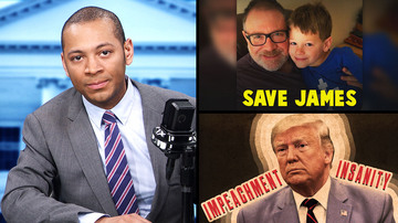 Ep 468 | Will Texas Governor Greg Abbott Protect 7-Year-Old James Younger? | White House Brief