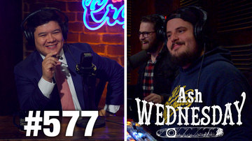 Ep 577 | ASH WEDNESDAY: All About Marriage! | Louder with Crowder