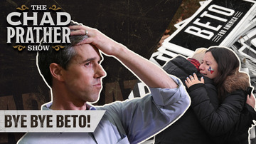 Ep 154 | The Rise and Fall of Beto O'Rourke! | The Chad Prather Show