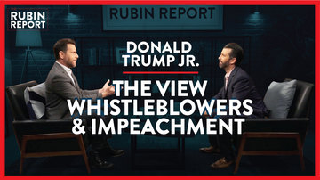 Ep 375 | The View, Whistleblowers, & Trump Impeachment Inquiry | Donald Trump Jr. | The Rubin Report