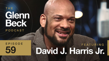 Ep 59 | Christ, Race, and Kanye: A New Revival | David J. Harris Jr. | The Glenn Beck Podcast