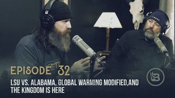 Ep 32 | LSU vs. Alabama, Global Warming Modified, and the Kingdom Is Here | Unashamed