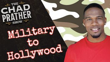 Ep 169 | From the Military to Hollywood | The Chad Prather Show