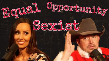 Ep 171   I'm an Equal-Opportunity Sexist!   The Chad Prather Show