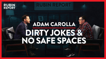 Ep 335 | How to Spot Republicans, Raise Tough Kids & Save Comedy | Adam Carolla | The Rubin Report