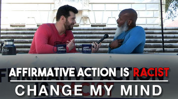Ep 606   Affirmative Action Is Racist (Part 2)   Change My Mind   Louder with Crowder