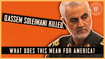 Ep 441 | US Kills Qassem Soleimani. What Does This Mean for America? | The News & Why It Matters