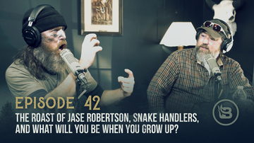 Ep 42 | The Roast of Jase Robertson, Snake Handlers, and What Will You Be When You Grow Up? | Unashamed with Phil Robertson