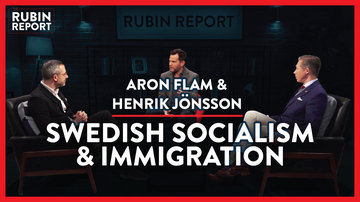 Ep 340 | Debunking the Many Myths of Sweden | Aron Flam & Henrik Jönsson | The Rubin Report