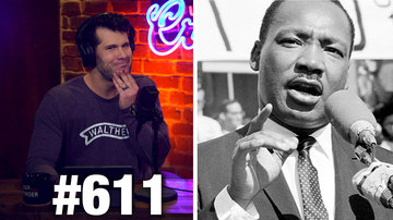 Ep 611 | MLK Jr. vs. Today's Liberals | Louder with Crowder