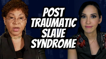 Ep 130 | 'Because SLAVERY': Post-Traumatic Slave Syndrome | Pseudo-Intellectual