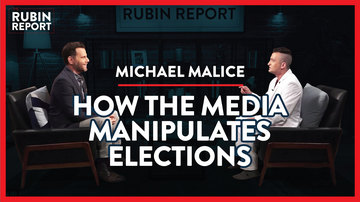 Ep 342 | Exposing the Myths You've Been Taught About the Media | Michael Malice | The Rubin Report