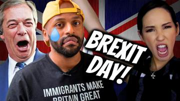 Ep 133 | BREXIT Day: Remainers CRY, Say UK Is FINISHED | Pseudo-Intellectual