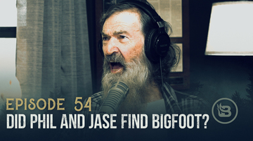 Ep 54 | Did Phil and Jase Find Bigfoot? | Unashamed with Phil Robertson