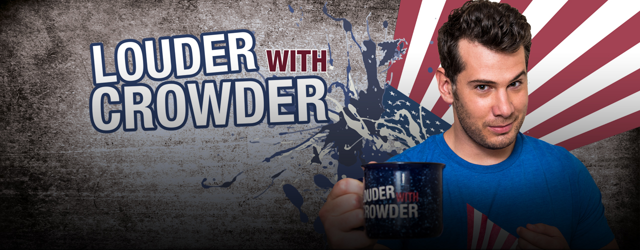 Louder with Crowder - BlazeTV