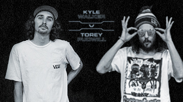 ATV - Round 02 : Kyle Walker vs Torey Pudwill