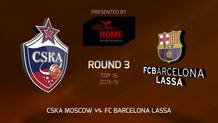 Top 16 - Round 3: CSKA Moscow vs. FC Barcelona Lassa (Highlights)