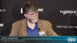 CTO, Networking & Infrastructure at Imagine Communications, John Mailhot