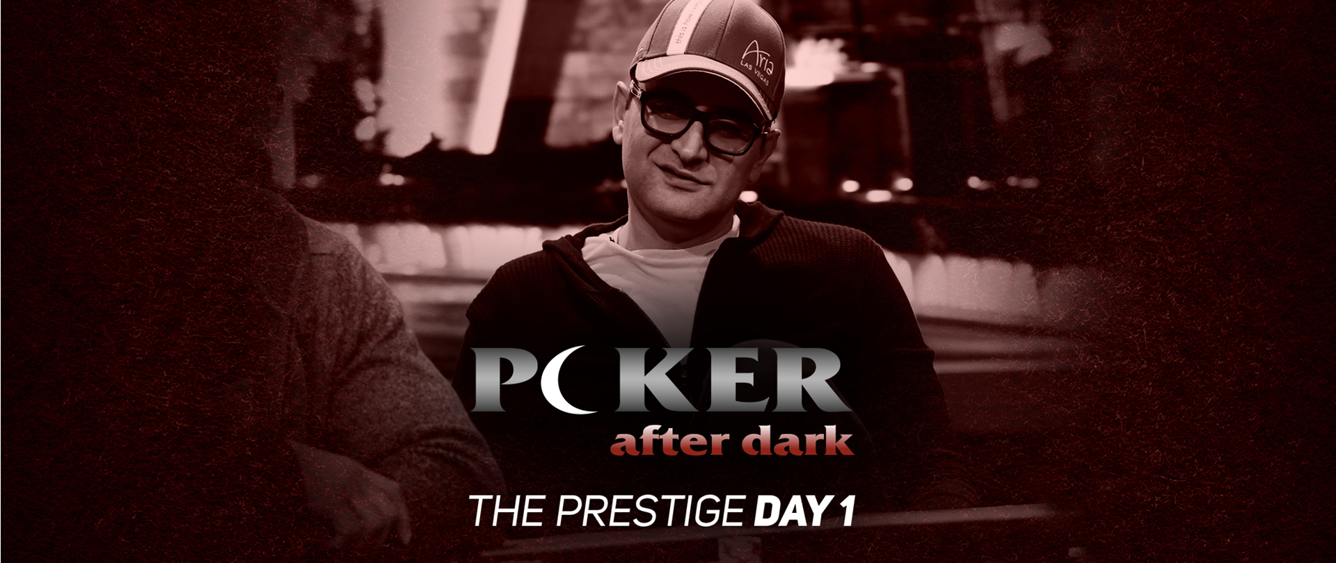 Poker After Dark | The Prestige | Day 1