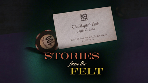 Stories from the Felt | The Mayfair Club