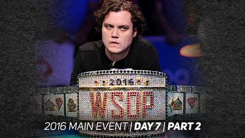 2016 WSOP Main Event | Episode 12