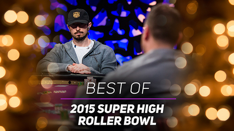 Best of Super High Roller Bowl 2015