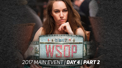 2017 WSOP Main Event | Episode 6