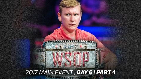 2017 WSOP Main Event | Episode 12