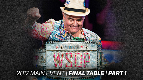 2017 WSOP Main Event | Episode 17