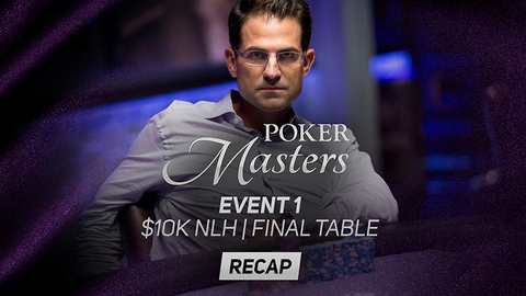 Poker Masters Event #1 Recap