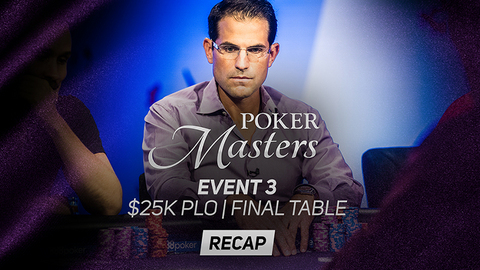 Poker Masters Event #3 Recap