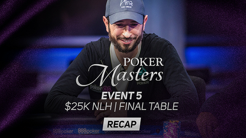 Poker Masters Event #5 Recap