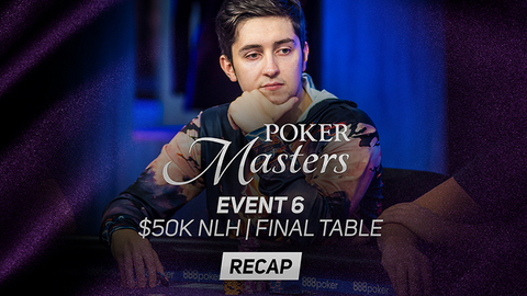 Poker Masters Event #6 Recap