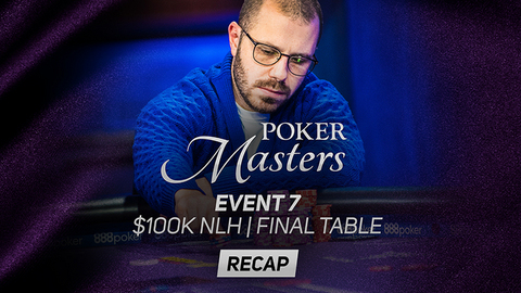 Poker Masters Event #7 Recap