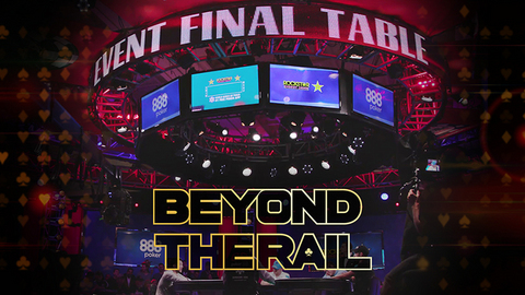 Beyond the Rail | Final Table