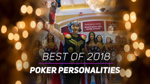 Best of 2018: Poker Personalities