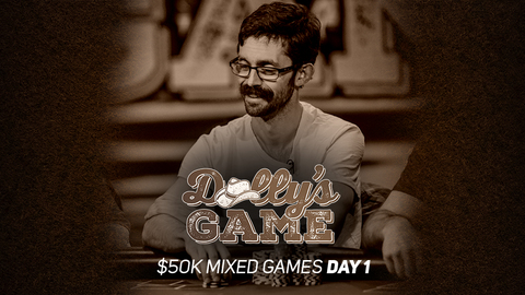 Dolly's Game | $50K Mixed Games | Day 1
