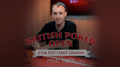 BRITISH POKER OPEN 2019 | EVENT #2 £10K PLO | FINAL TABLE