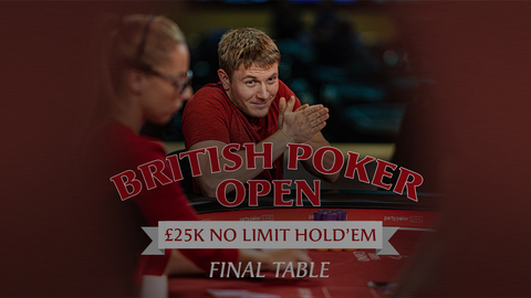 BRITISH POKER OPEN 2019 | EVENT #5 £25K NLH | FINAL TABLE