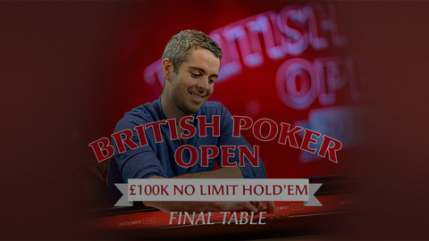 BRITISH POKER OPEN 2019 | EVENT #10 £100K NLH | FINAL TABLE
