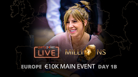 partypoker MILLIONS Europe   €10K Main Event   Day 1B