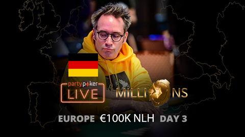 partypoker MILLIONS Europe | €10K Main Event | Day 3 (German)