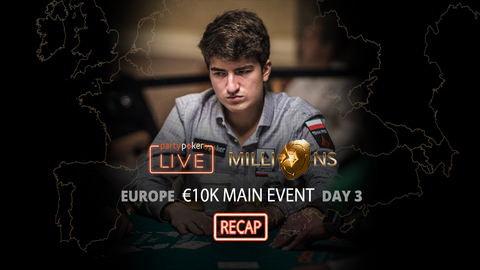 partypoker MILLIONS Europe | €10K Main Event | Day 3 Recap