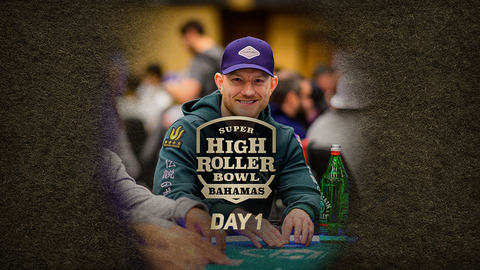 SUPER HIGH ROLLER BOWL BAHAMAS | DAY 1