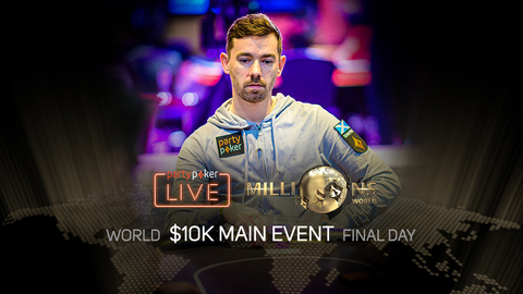 PARTYPOKER MILLIONS WORLD | $10K MAIN EVENT | FINAL DAY
